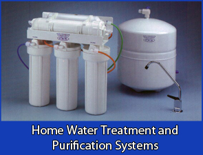Home Water Treatment and  Purification Systems